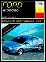 Руководство по ремонту, инструкция по эксплуатации Ford Mondeo. Модели с 2007 года выпуска, оборудованные бензиновыми и дизельными двигателями