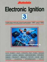 Системы зажигания автомобилей. Модели с 1991 по 1993 год выпуска (Том 3).