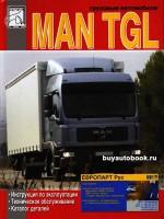 Инструкция по эксплуатации, техническое обслуживание MAN TGL. Каталог деталей. Модели, оборудованные дизельными двигателями