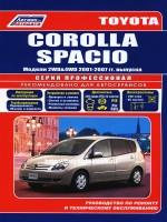 Руководство по ремонту, инструкция по эксплуатации Toyota Corolla Spacio. Модели с 2001 года выпуска, оборудованные бензиновыми двигателями