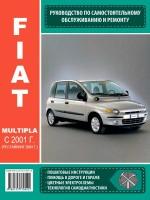 Руководство по ремонту и эксплуатации Fiat Multipla с 2001 года выпуска(+рестайлинг 2004г.). Модели оборудованные бензиновыми и дизельными двигателями