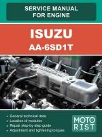 Руководство по ремонту, инструкция по эксплуатации, техническое обслуживание двигателей Isuzu AA-6SD1T